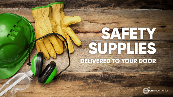 Safety Supplies Delivered To Your Door