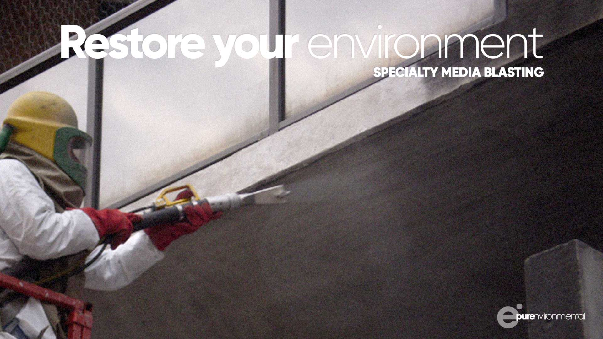 Restore Your Environment Specialty Media Blasting