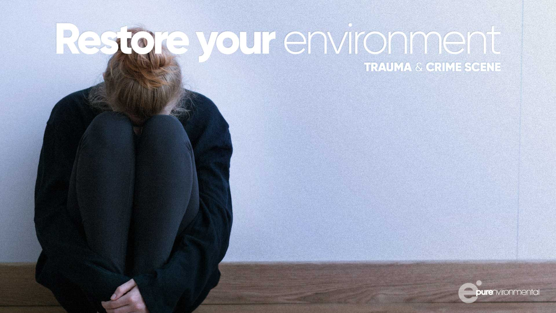 Restore Your Environment Trauma Crime Scene Clean Up